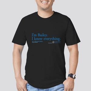 I'm Bailey. I Know Everything Men's Fitted T-Shirt