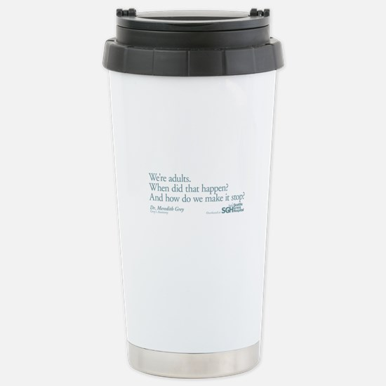 We're Adults - Grey's Anatomy Quote Stainless Stee