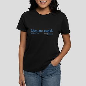 Men Are Stupid Women's Dark T-Shirt