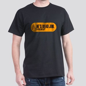 He's Dead Jim Dark T-Shirt