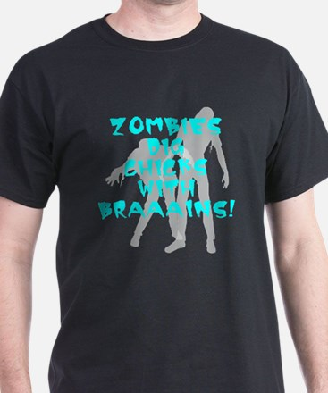 Zombies Dig Chicks T-Shirt