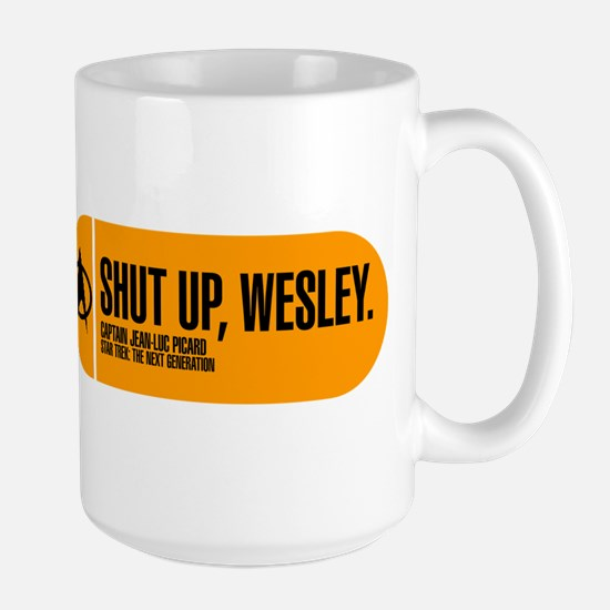 Shut Up Wesley Large Mug