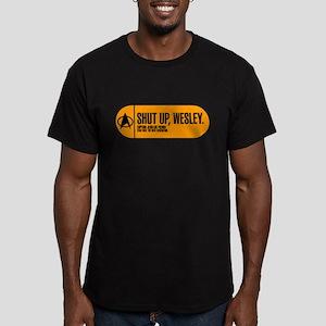 Shut Up Wesley Men's Fitted T-Shirt (dark)