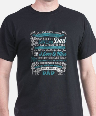 Loving Dad T Shirt, I Love And Miss T Shir T-Shirt