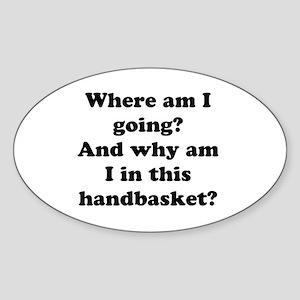 Hell In A Handbasket Oval Sticker