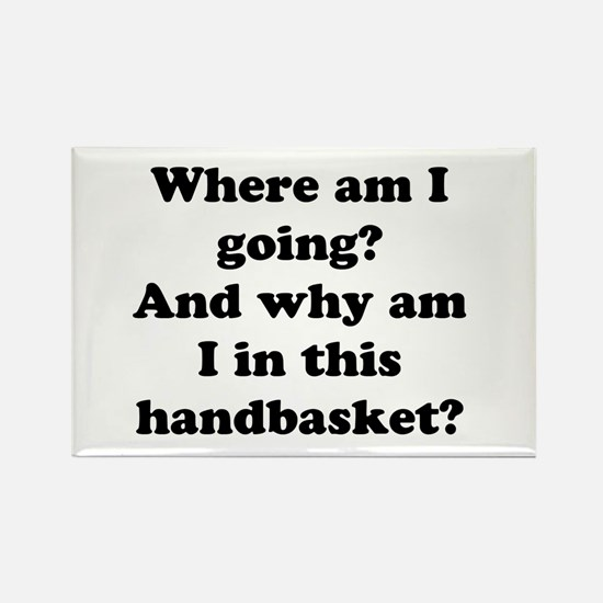 Hell In A Handbasket Rectangle Magnet