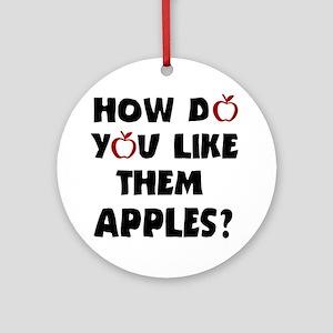 'Them Apples' Ornament (Round)
