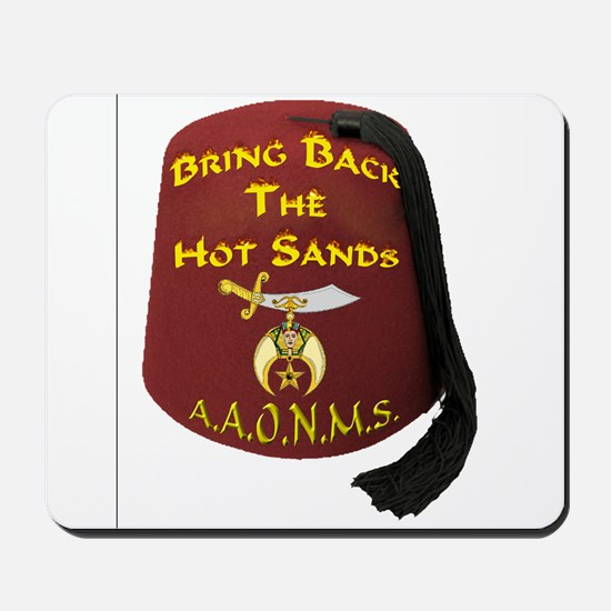 Bring Back The Hot Sands Mousepad