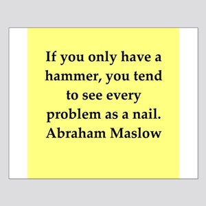 Abraham Maslow quotes Small Poster