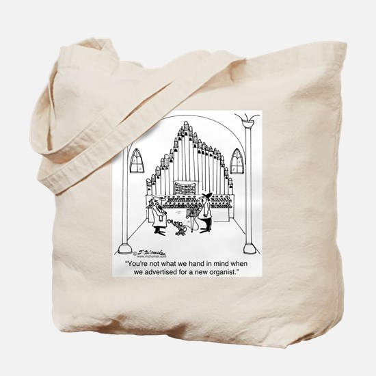 Not The Organist We Wanted Tote Bag