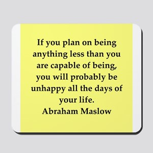 Abraham Maslow quotes Mousepad