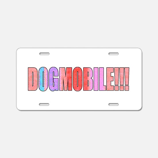 DOGMOBILE!! Aluminum License Plate