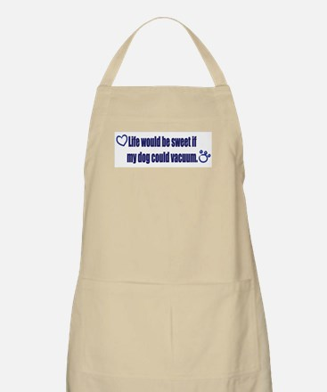 If My Dog Could Vacuum Apron