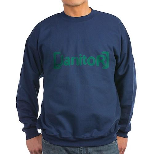 Scrubs Janitor Dark Sweatshirt