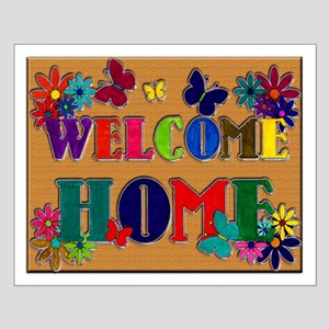Welcome Home Sign Small Poster