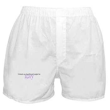 Boyfriend Might be Gay Boxer Shorts