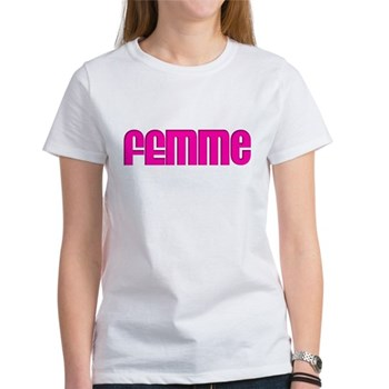 Femme Women's T-Shirt