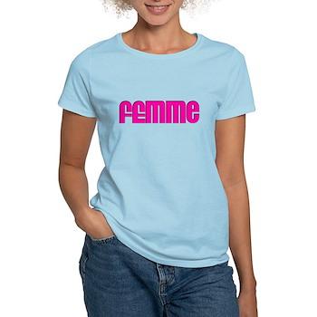 Femme Women's Light T-Shirt