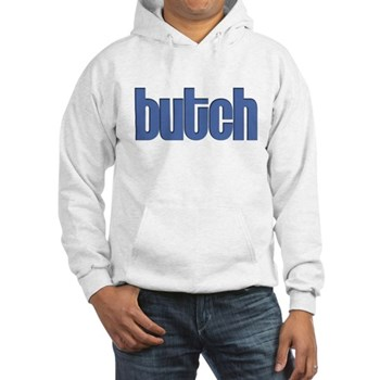 Butch Hooded Sweatshirt
