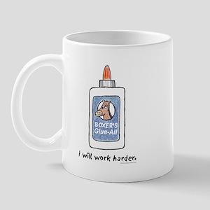 I Will Work Harder Mug
