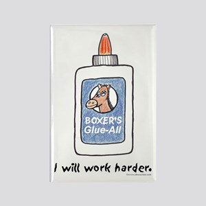 I Will Work Harder Rectangle Magnet