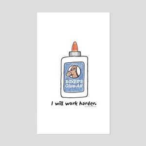 I Will Work Harder Rectangle Sticker