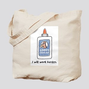 I Will Work Harder Tote Bag