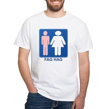FAG HAG Sign White T-Shirt