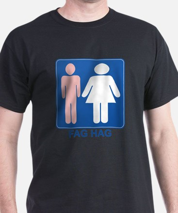 FAG HAG Sign T-Shirt