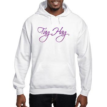 Fag Hag Hooded Sweatshirt