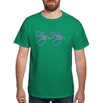 Fag Hag Dark T-Shirt