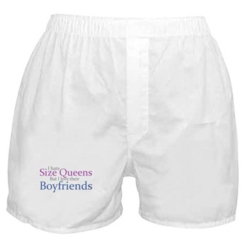 I Hate Size Queens Boxer Shorts