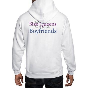 I Hate Size Queens Hooded Sweatshirt