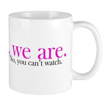 Yes, we are. Mug