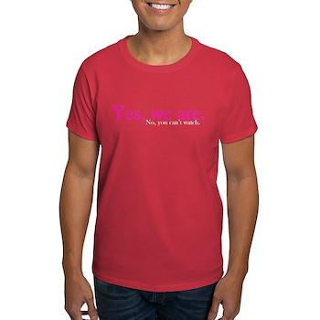 Yes, we are. Dark T-Shirt
