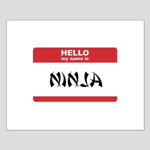 Hello My Name Is Ninja Small Poster