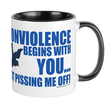 Nonviolence Begins with You... Mug