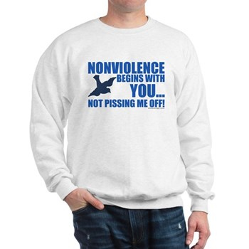 Nonviolence Begins with You.. Sweatshirt