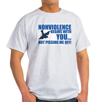 Nonviolence Begins with You... Light T-Shirt