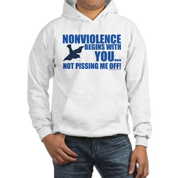 Nonviolence Begins with You... Hooded Sweatshirt