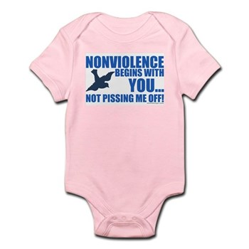 Nonviolence Begins with You... Infant Bodysuit