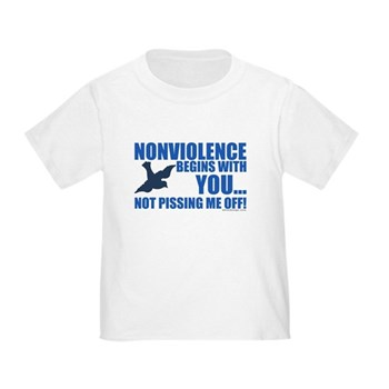Nonviolence Begins with You... Toddler T-Shirt