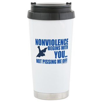 Nonviolence Begins with You... Stainless Steel Tra