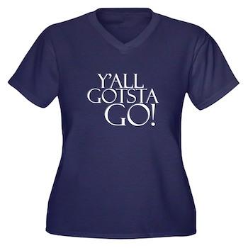 Y'all Gotsta Go! Women's Plus Size V-Neck Dark T-S