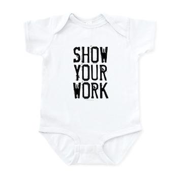 Show Your Work Infant Bodysuit
