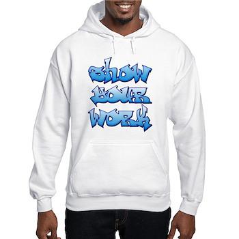 Show Your Work Graffiti Hooded Sweatshirt