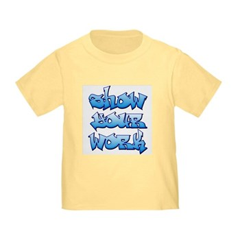 Show Your Work Graffiti Toddler T-Shirt