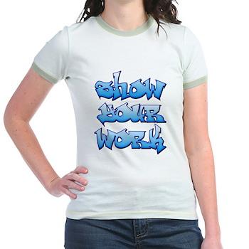 Show Your Work Graffiti Jr. Ringer T-Shirt