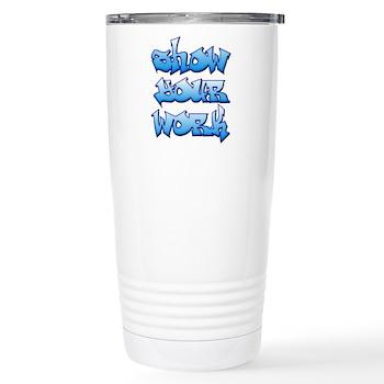Show Your Work Graffiti Stainless Steel Travel Mug