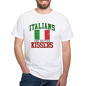 Italians Are Better Kissers White T-Shirt